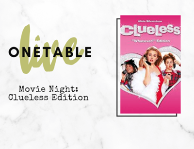 OneTable Live | Movie Night: Clueless Edition