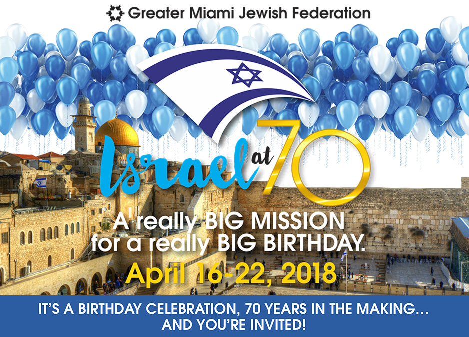 Jewish Miami Israel at 70 Mission