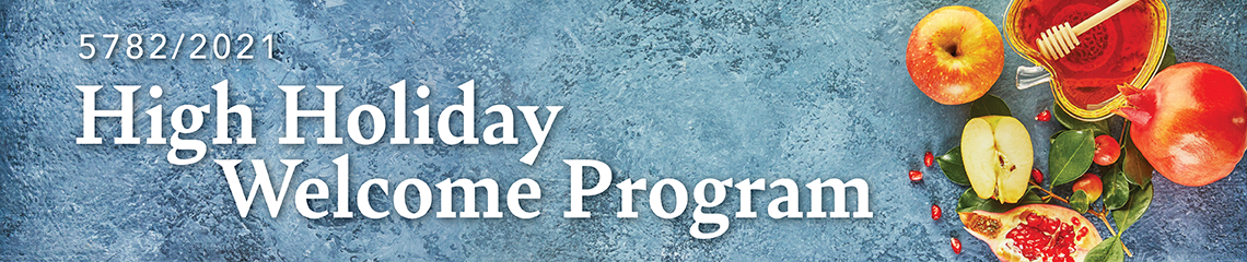 High Holiday Welcome Program