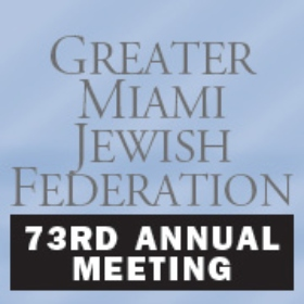 Greater Miami Jewish Federation to Honor Outstanding Individuals at 73rd Annual Meeting