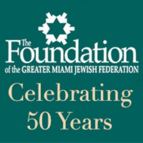 The Foundation Reaches Milestone Golden Anniversary of Creating Lasting Legacies and Caring for Miami's Jewish Future