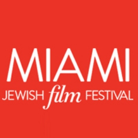 The Miami Jewish Film Festival (MJFF) Will Take Place January 11 through 25, 2018