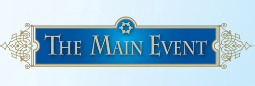 Don't Miss This Year's The Main Event!