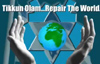 Tikkun Olam - Repair the World