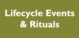 Lifecycle Events & Rituals